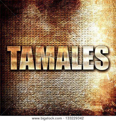 tamales, 3D rendering, metal text on rust background