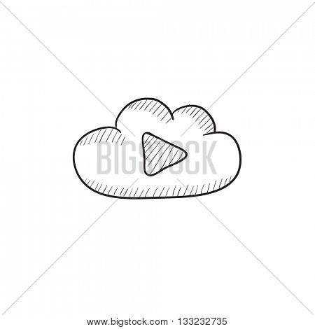 Cloud with play button vector sketch icon isolated on background. Hand drawn Cloud with play button icon. Cloud with play button sketch icon for infographic, website or app.