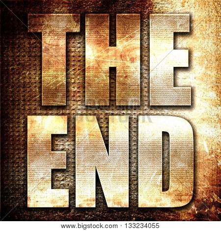 the end, 3D rendering, metal text on rust background