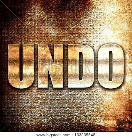 undo, 3D rendering, metal text on rust background
