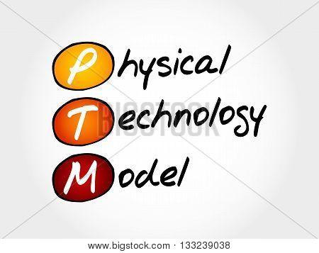 Ptm - Physical Technology Model