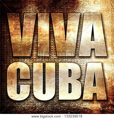 viva cuba, 3D rendering, metal text on rust background