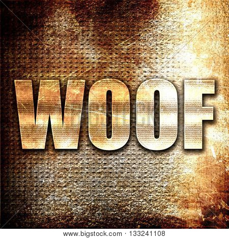 woof, 3D rendering, metal text on rust background