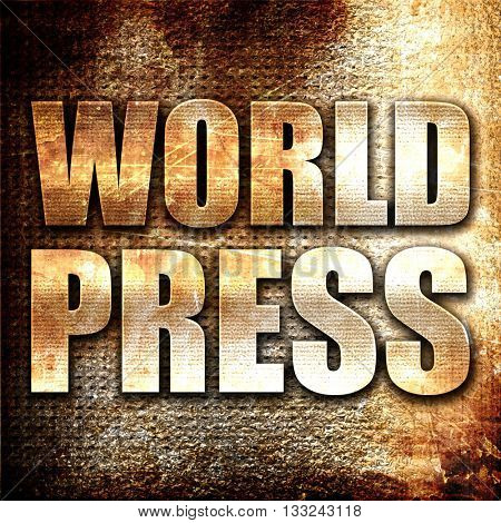 world press, 3D rendering, metal text on rust background