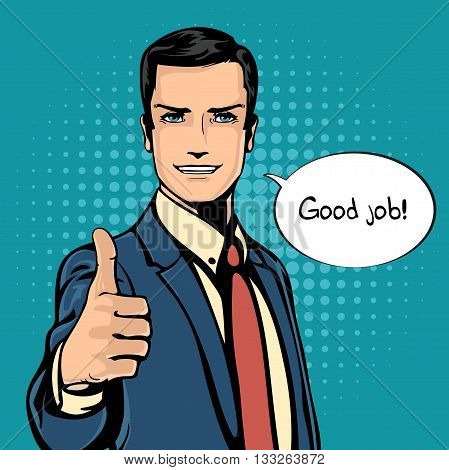 Vector illustration of successful businessman gives thumb up in vintage pop art comics retro style. Likes and positive feel. Gesture good and excellent, agree and smile. EPS 10