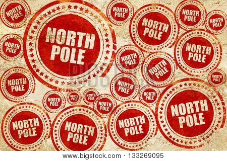 north pole, red stamp on a grunge paper texture