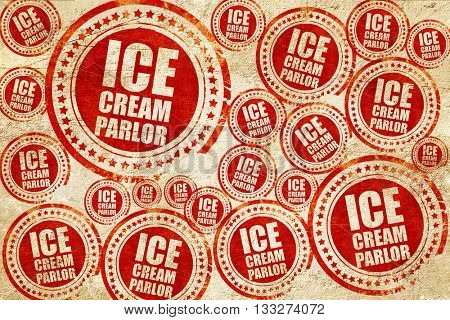 ice cream parlor, red stamp on a grunge paper texture