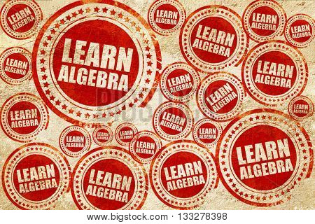 learn algebra, red stamp on a grunge paper texture