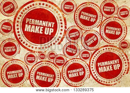 permanent make up, red stamp on a grunge paper texture