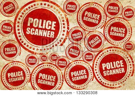police scanner, red stamp on a grunge paper texture