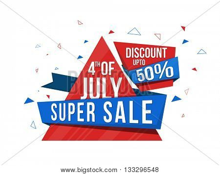 4th of July Sale, Super Sale Paper Tag, Sale Paper Banner, Sale Ribbon, Discount upto 50%, Sale Background, Creative vector illustration.