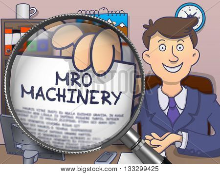 MRO Machinery. Text on Paper in Officeman's Hand through Magnifying Glass. Colored Doodle Illustration.