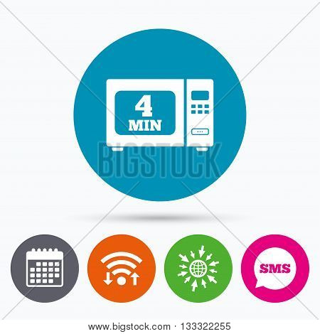 Wifi, Sms and calendar icons. Cook in microwave oven sign icon. Heat 4 minutes. Kitchen electric stove symbol. Go to web globe.