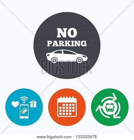 No parking sign icon. Private territory symbol. Mobile payments, calendar and wifi icons. Bus shuttle.