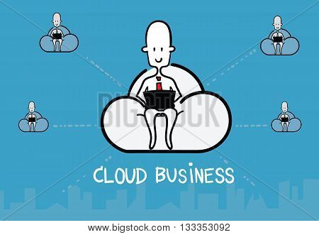 Vector : Business Man Siting On Cloud And Work With Computer And Link With Friend, Cloud Business Co