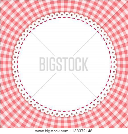 Round frame with classic tablecloth pattern. Traditional Gingham pattern in red colors. Checkered vector pattern. Abstract geometric background.