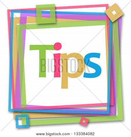 Tips text written over colorful frame background.