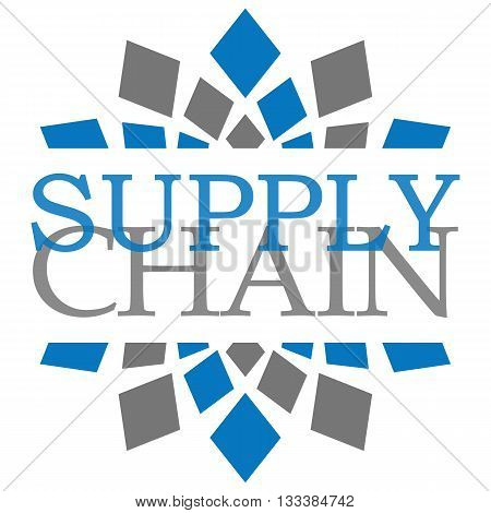 Supply chain text written over abstract blue grey background.
