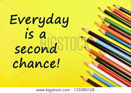 Text Everyday is a second chance on yellow background