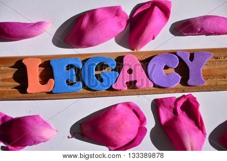 legacy word  on a  abstract colorful background