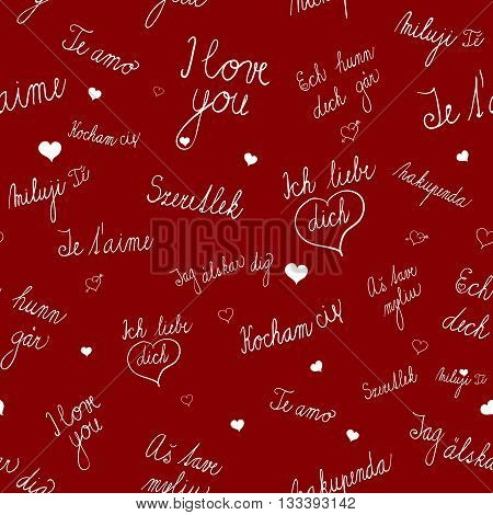 Vector seamless pattern with I love you text in various languages. Seamless pattern with various heart images. Seamless pattern od red background. Romantic seamless pattern for various use.