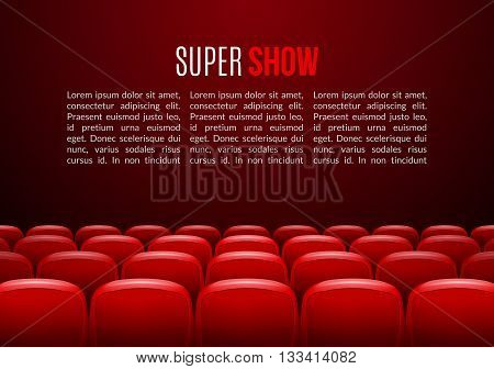 Movie theater with row of red seats. Premiere event template. Super Show design. Presentation concept with place for text.
