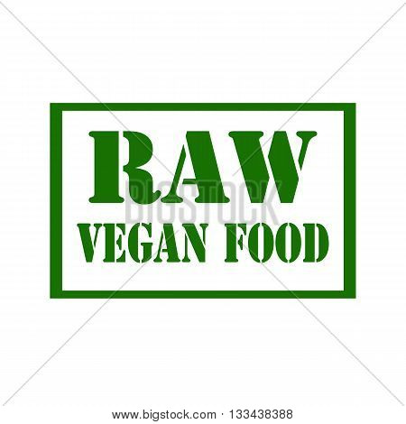 Green stamp with text RAW-Vegan Food,vector illustration