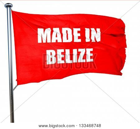 Made in belize, 3D rendering, a red waving flag
