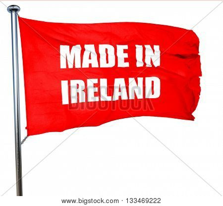 Made in ireland, 3D rendering, a red waving flag