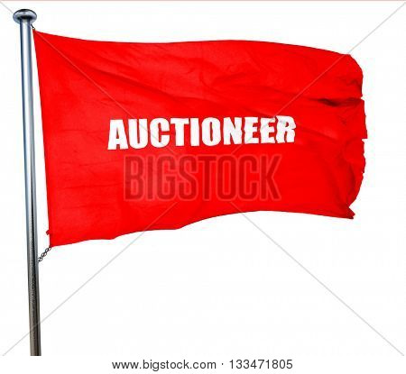 auctioneer, 3D rendering, a red waving flag