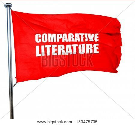 comparative literature, 3D rendering, a red waving flag