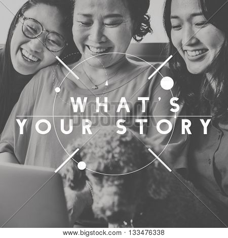 What's Your Story Experience Information Storytelling Concept