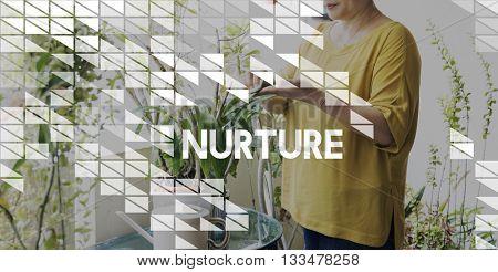 Nurture Care Support Nutriment Raise Concept