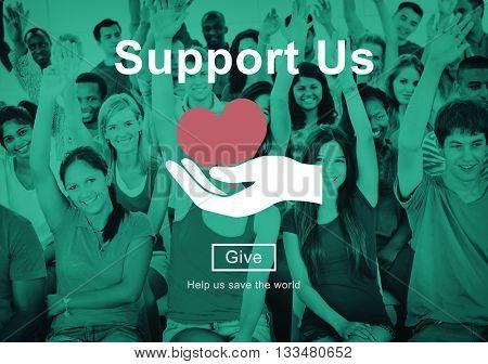 Support us Welfare Volunteer Donations Concept