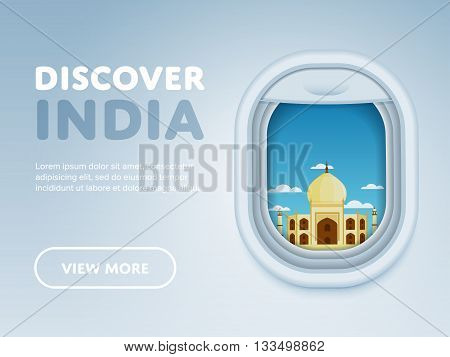 Discover India. Traveling the world by plane. Tourism and vacation theme. Attraction of airplane window. Modern flat vector design banner.