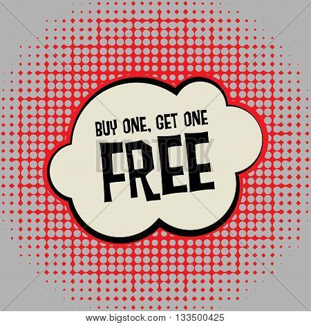 Comic book explosion with text Buy One Get One Free, vector illustration