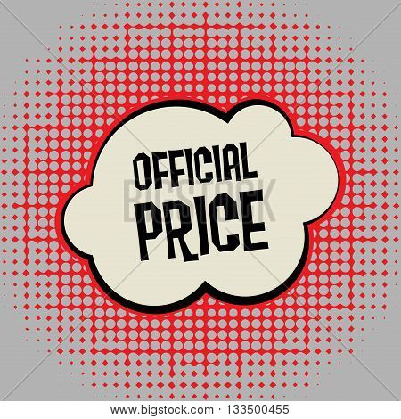 Comic explosion with text Official Price, vector illustration
