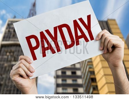 Payday placard with cityscape background