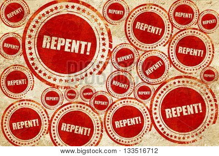 repent, red stamp on a grunge paper texture