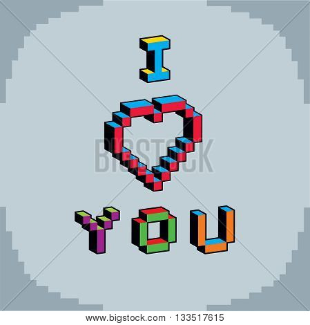 I love you phrase created in digital technology style vector 8 bit heart shape.
