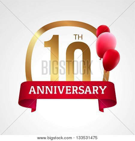 Celebrating 10th years anniversary golden label with ribbon and balloons, vector template.