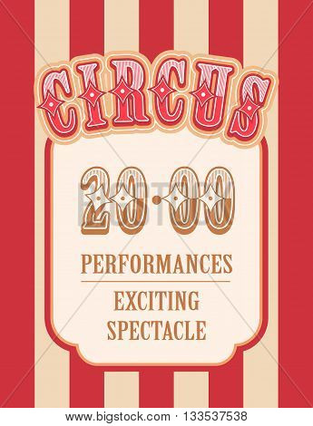 Vector illustration of vintage circus posters on striped background with space for text decorated with circus tents