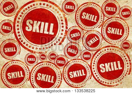 skill, red stamp on a grunge paper texture