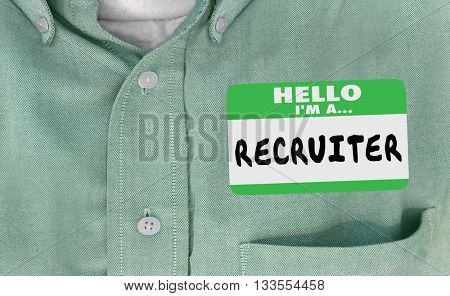 Hello I'm a Recruiter Name Tag Hiring Words