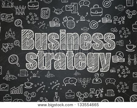 Business concept: Chalk White text Business Strategy on School board background with  Hand Drawn Business Icons, School Board