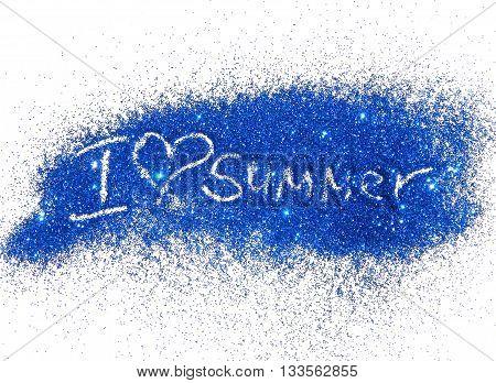 Inscription I Love Summer of blue glitter sparkle on white background