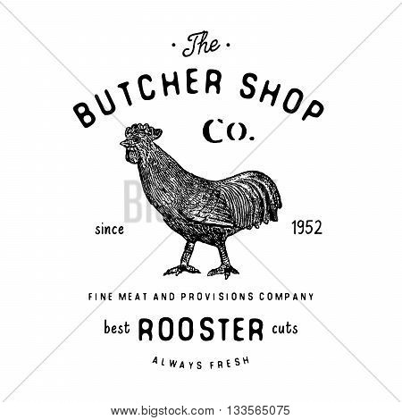 Butcher Shop Vintage Emblem Rooster Meat Products, Butchery Logo Template Retro Style. Vintage Desig