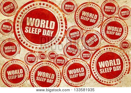 world sleep day, red stamp on a grunge paper texture