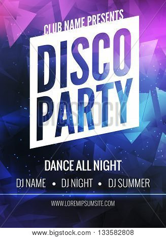 Disco Party Poster Template. Night Dance Party flyer.  Disco party design template on dark colorful background. Disco dance party background