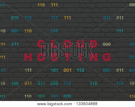 Cloud networking concept: Painted red text Cloud Hosting on Black Brick wall background with Binary Code